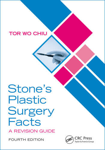 Stone's Plastic Surgery Facts: A Revision Guide, Fourth Edition book cover