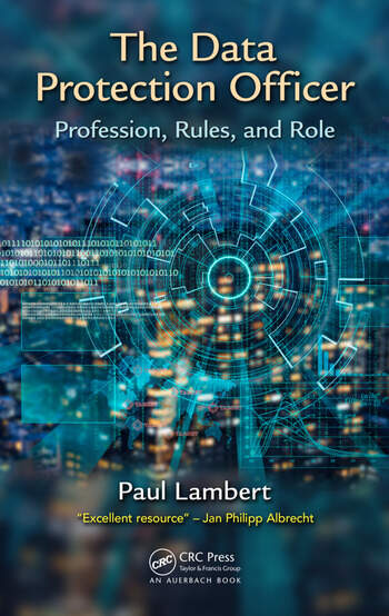 The Data Protection Officer Profession, Rules, and Role book cover