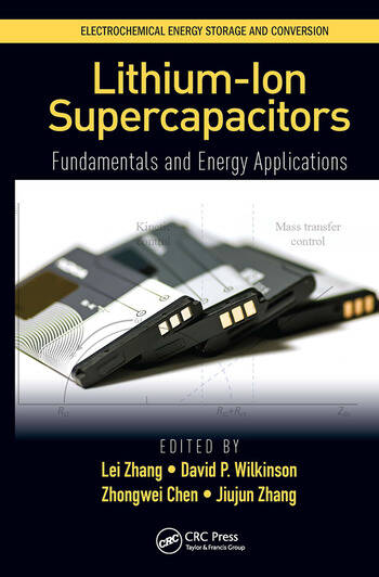 Lithium-Ion Supercapacitors Fundamentals and Energy Applications book cover