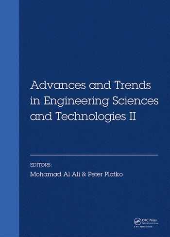 Advances and Trends in Engineering Sciences and Technologies II Proceedings of the 2nd International Conference on Engineering Sciences and Technologies, 29 June - 1 July 2016, High Tatras Mountains, Tatranské Matliare, Slovak Republic book cover