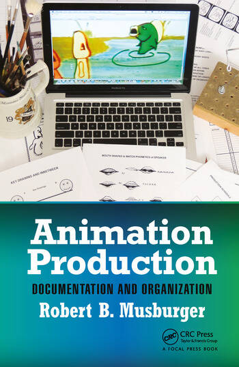 Animation Production Documentation and Organization book cover