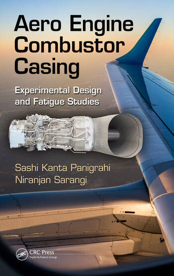 Aero Engine Combustor Casing Experimental Design and Fatigue Studies book cover