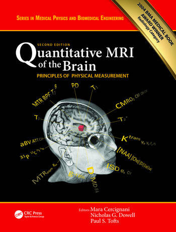 Quantitative MRI of the Brain Principles of Physical Measurement, Second edition book cover