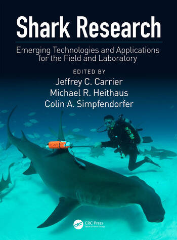 Shark Research Emerging Technologies and Applications for the Field and Laboratory book cover