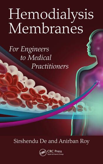 Hemodialysis Membranes For Engineers to Medical Practitioners book cover