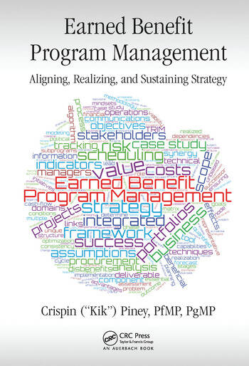 Earned Benefit Program Management Aligning, Realizing, and Sustaining Strategy book cover