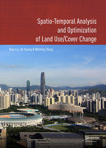 Spatio-temporal Analysis and Optimization of Land Use/Cover Change Shenzhen as a Case Study book cover