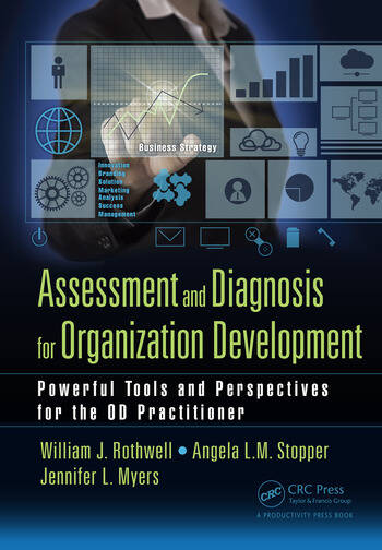 Assessment and Diagnosis for Organization Development Powerful Tools and Perspectives for the OD Practitioner book cover