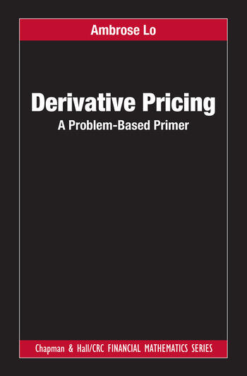 Derivative Pricing A Problem-Based Primer book cover