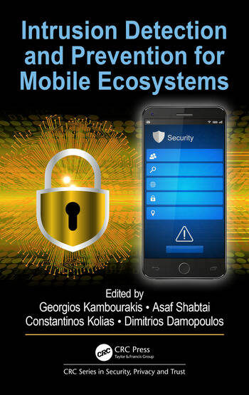Intrusion Detection and Prevention for Mobile Ecosystems book cover