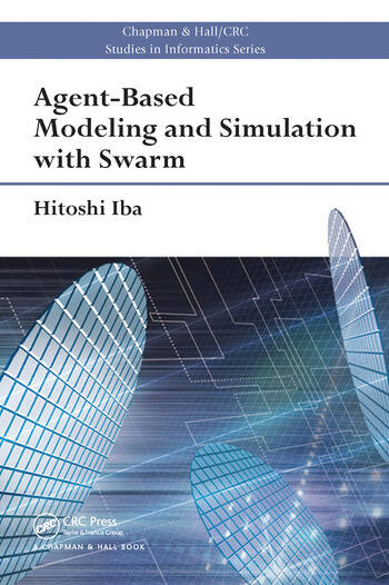 Agent-Based Modeling and Simulation with Swarm book cover