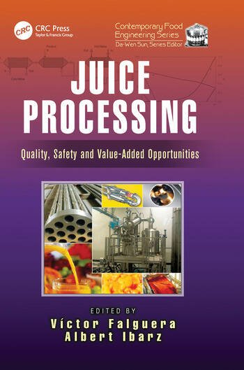 Juice Processing Quality, Safety and Value-Added Opportunities book cover