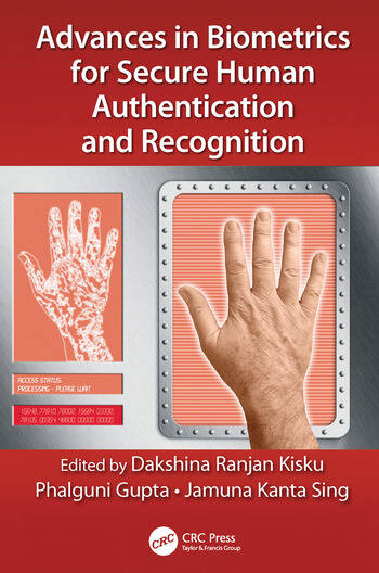 Advances in Biometrics for Secure Human Authentication and Recognition book cover