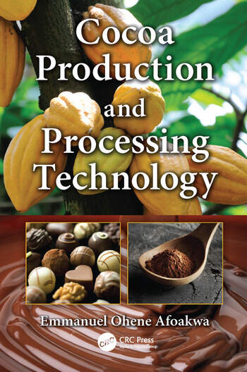 Cocoa Production and Processing Technology book cover