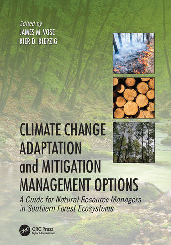 Climate Change Adaptation and Mitigation Management Options A Guide for Natural Resource Managers in Southern Forest Ecosystems book cover