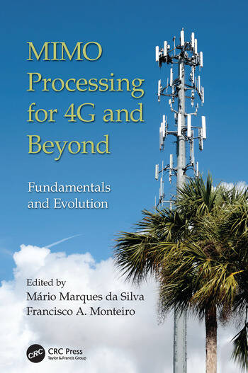 MIMO Processing for 4G and Beyond Fundamentals and Evolution book cover