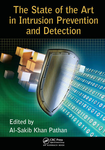 The State of the Art in Intrusion Prevention and Detection book cover