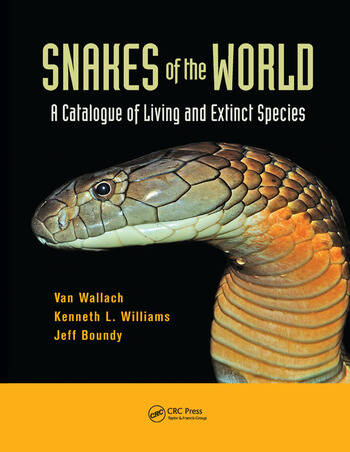 Snakes of the World A Catalogue of Living and Extinct Species book cover