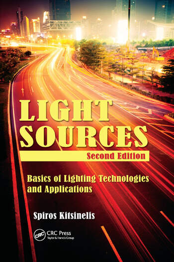 Light Sources, Second Edition Basics of Lighting Technologies and Applications book cover