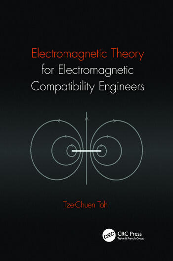 Electromagnetic Theory for Electromagnetic Compatibility Engineers book cover
