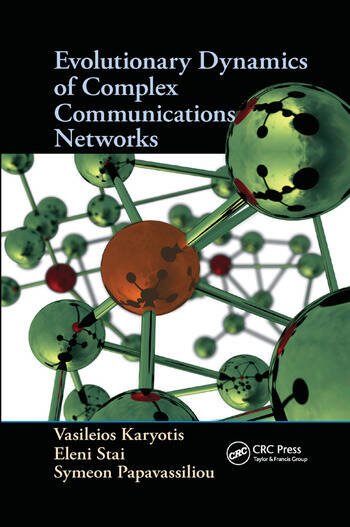 Evolutionary Dynamics of Complex Communications Networks book cover