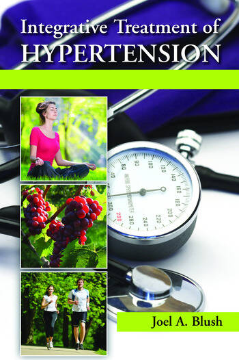 Integrative Treatment of Hypertension A Clinical and Mechanistic Approach book cover