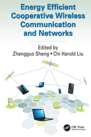 Energy Efficient Cooperative Wireless Communication and Networks book cover