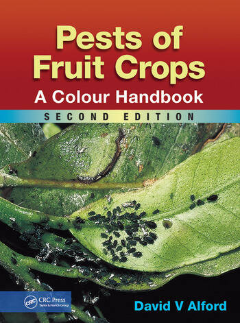 Pests of Fruit Crops A Colour Handbook, Second Edition book cover