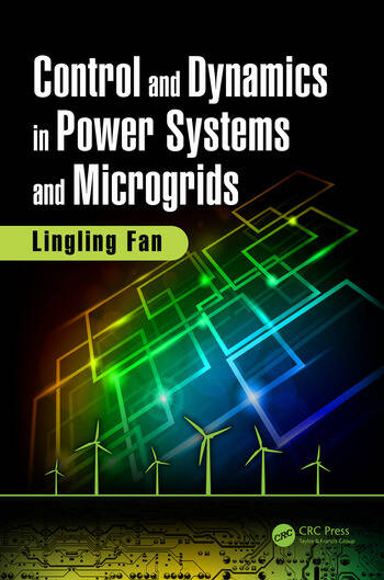 Control and dynamics in power systems and microgrids crc press book control and dynamics in power systems and microgrids book cover fandeluxe Images