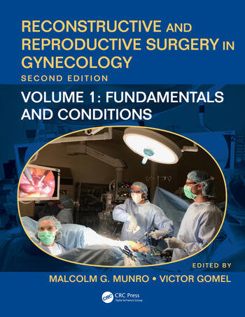 Reconstructive and Reproductive Surgery in Gynecology, Second Edition Volume 1: Fundamentals and Conditions book cover