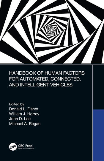 Handbook of Human Factors for Automated, Connected, and Intelligent Vehicles book cover