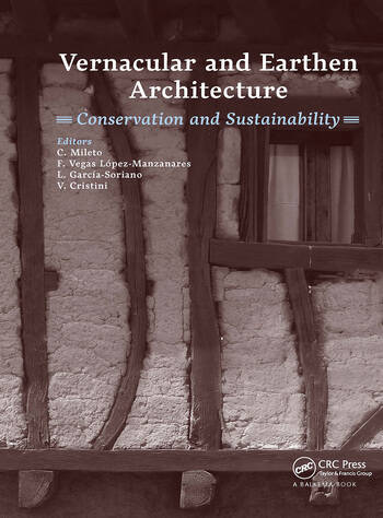 Vernacular and Earthen Architecture: Conservation and Sustainability Proceedings of SosTierra 2017 (Valencia, Spain, 14-16 September 2017) book cover