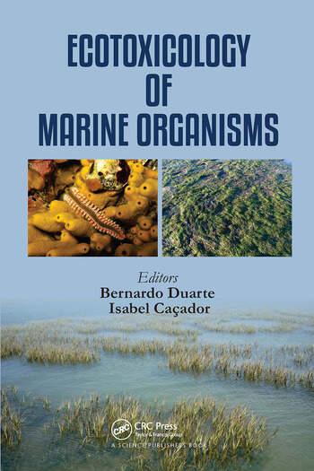 Ecotoxicology of Marine Organisms book cover