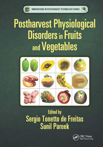 Postharvest Physiological Disorders in Fruits and Vegetables book cover