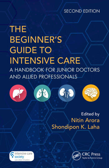 The Beginner's Guide to Intensive Care A Handbook for Junior Doctors and Allied Professionals book cover