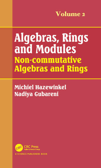 Algebras, Rings and Modules, Volume 2 Non-commutative Algebras and Rings book cover