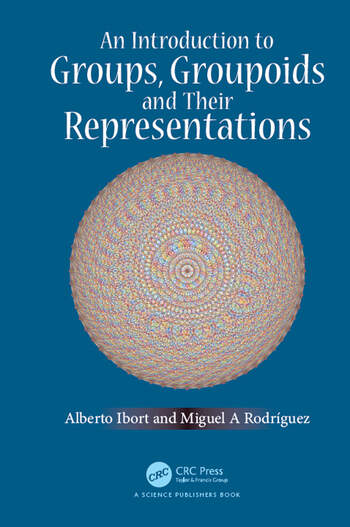 An Introduction to Groups, Groupoids and Their Representations book cover