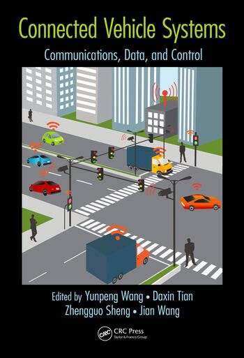 Connected Vehicle Systems Communication, Data, and Control book cover