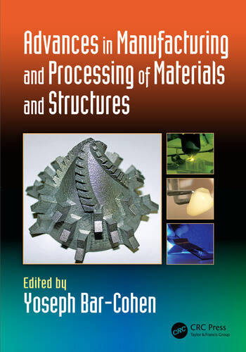 Advances in Manufacturing and Processing of Materials and Structures book cover