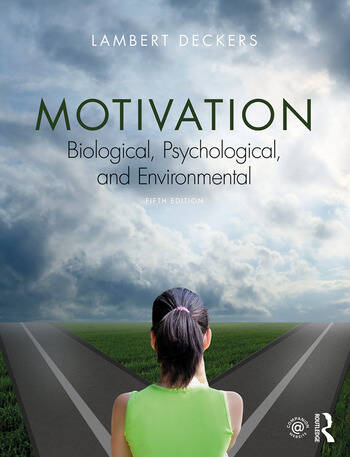Motivation Biological, Psychological, and Environmental book cover