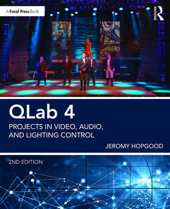QLab 4 Projects in Video, Audio, and Lighting Control book cover