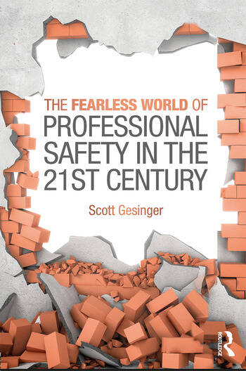 The Fearless World of Professional Safety in the 21st Century book cover
