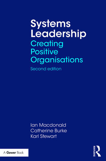 Systems Leadership Creating Positive Organisations book cover