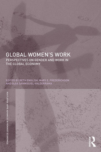 Global Women's Work Perspectives on Gender and Work in the Global Economy book cover