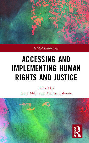 Accessing and Implementing Human Rights and Justice book cover
