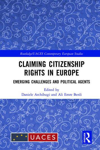 Claiming Citizenship Rights in Europe Emerging Challenges and Political Agents book cover