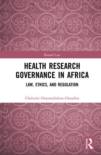 Health Research Governance in Africa Law, Ethics, and Regulation book cover