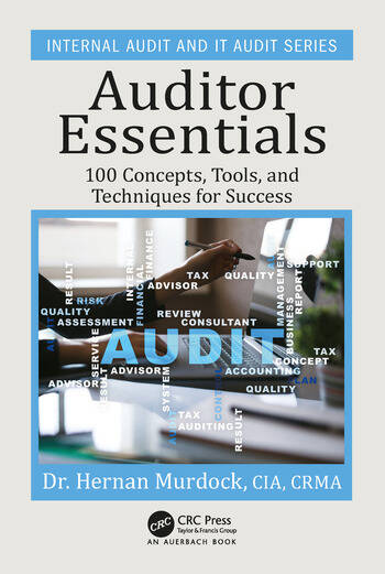 Auditor Essentials 100 Concepts, Tips, Tools, and Techniques for Success book cover
