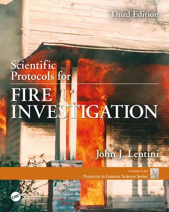 Scientific Protocols for Fire Investigation, Third Edition book cover