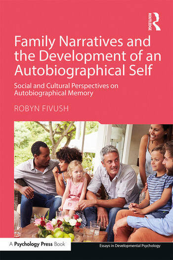 Family Narratives and the Development of an Autobiographical Self Social and Cultural Perspectives on Autobiographical Memory book cover